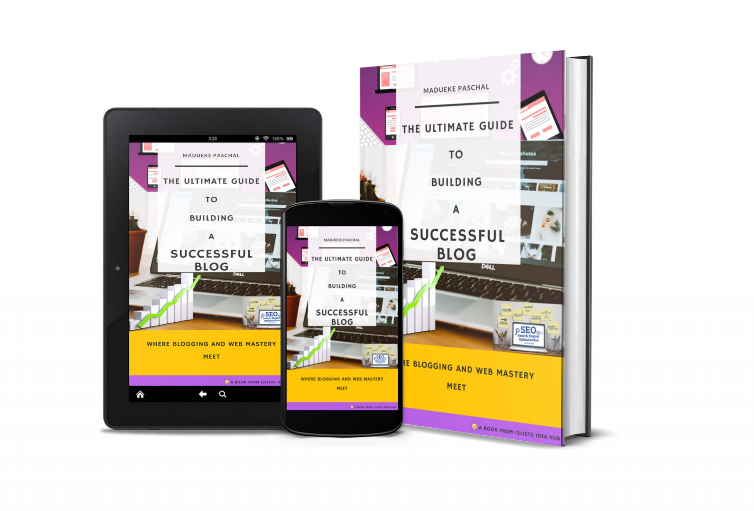 Ultimate Guide to building a successful blog